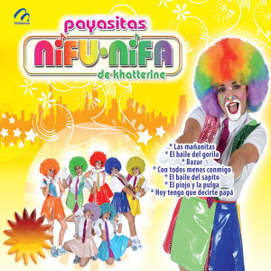 Las Payasitas Nifu-nifa De Khatterine 歌手頭像