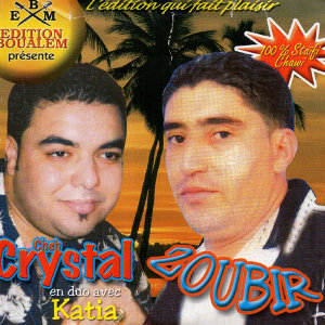 Cheb Crystal & Zoubir 歌手頭像
