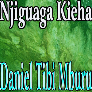 Daniel Tibi Mburu 歌手頭像