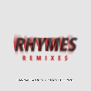 Chris Lorenzo,Hannah Wants