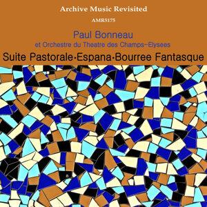Paul Bonneau et Orchestre du Theatre des Champs-Elysees 歌手頭像