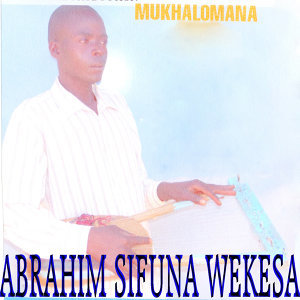 Abrahim Sifuna Wekesa 歌手頭像