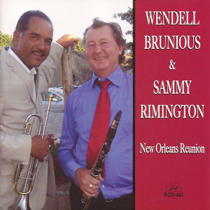 Wendell Brunious & Sammy Rimington 歌手頭像