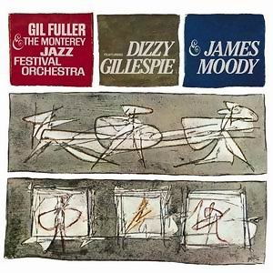 Dizzy Gillespie & James Moody with Gil Fuller & The Monterey Jazz Festival Orchestra 歌手頭像