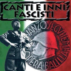 Canti e inni fascisti 歌手頭像