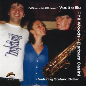 Barbara Casini, Phil Woods, Stefano Bollani 歌手頭像