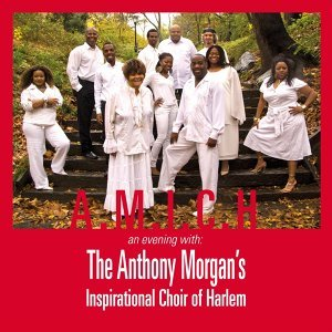 The Anthony Morgan's Inspirational Choir of Harlem 歌手頭像