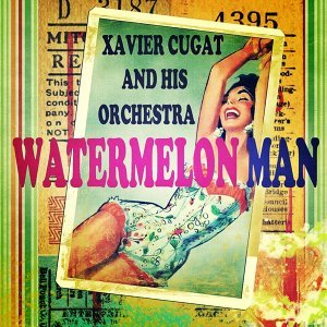 Xavier Cugat and His Orchestra 歌手頭像