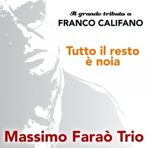 Massimo Farao Trio (馬斯莫法羅三重奏)