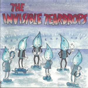The Invisible Teardrops 歌手頭像
