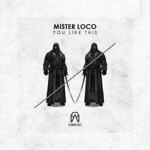 Mister Loco 歌手頭像