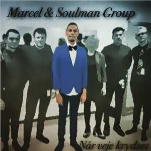Marcel & Soulman Group 歌手頭像
