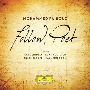 Paul Muldoon,Ensemble LPR,Mohammed Fairouz,Kate Lindsey,Evan Rogister 歌手頭像