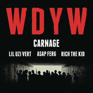 Carnage feat. Lil Uzi Vert, A$AP Ferg & Rich The Kid 歌手頭像