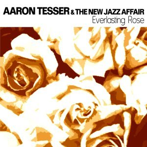 Aaron Tesser, The New Jazz Affair 歌手頭像