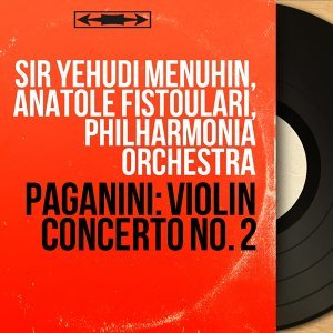 Sir Yehudi Menuhin, Anatole Fistoulari, Philharmonia Orchestra 歌手頭像