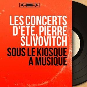 Les Concerts d'été, Pierre Slivovitch 歌手頭像