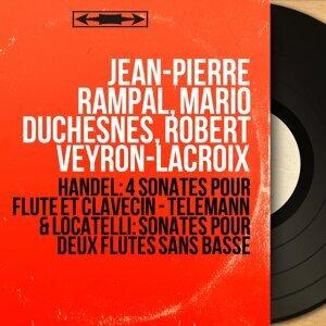 Jean-Pierre Rampal, Mario Duchesnes, Robert Veyron-Lacroix 歌手頭像