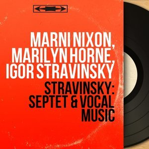 Marni Nixon, Marilyn Horne, Igor Stravinsky 歌手頭像