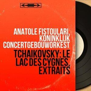 Anatole Fistoulari, Koninklijk Concertgebouworkest 歌手頭像