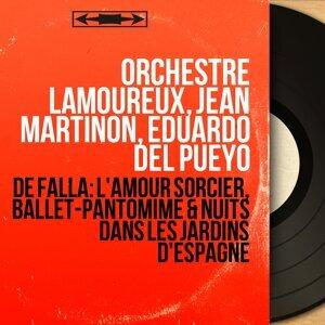 Orchestre Lamoureux, Jean Martinon, Eduardo del Pueyo 歌手頭像