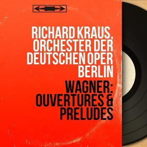 Richard Kraus, Orchester der Deutschen Oper Berlin 歌手頭像