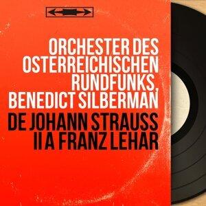 Orchester des Österreichischen Rundfunks, Benedict Silberman 歌手頭像