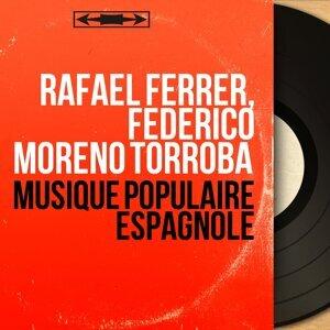 Rafael Ferrer, Federico Moreno Torroba 歌手頭像