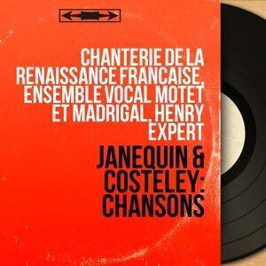 Chanterie de la Renaissance française, Ensemble vocal Motet et Madrigal, Henry Expert 歌手頭像