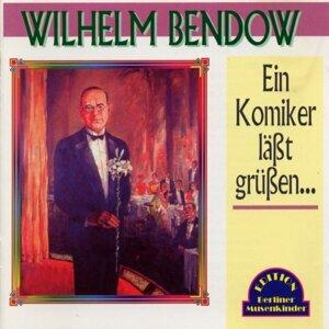 Wilhelm Bendow 歌手頭像