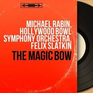 Michael Rabin, Hollywood Bowl Symphony Orchestra, Felix Slatkin 歌手頭像