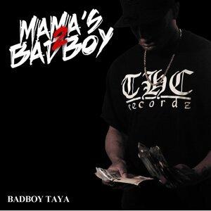 Badboy Taya