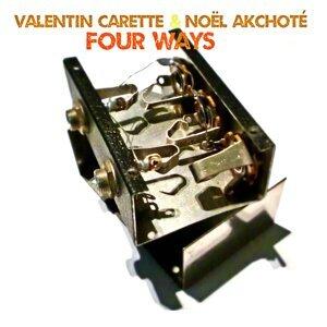 Noël Akchoté, Valentin Carette 歌手頭像