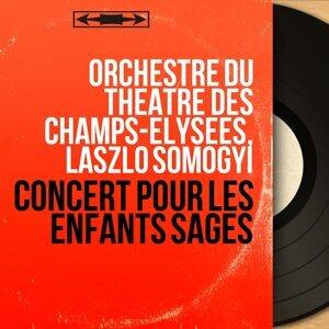 Orchestre du Théâtre des Champs-Élysées, László Somogyi 歌手頭像
