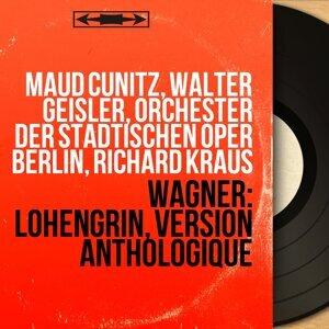Maud Cunitz, Walter Geisler, Orchester der Städtischen Oper Berlin, Richard Kraus 歌手頭像