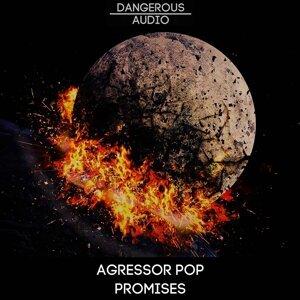 Agressor Pop