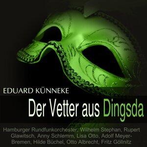 Hamburger Rundfunkorchester, Wilhelm Stephan, Rupert Glawitsch, Anny Schlemm 歌手頭像