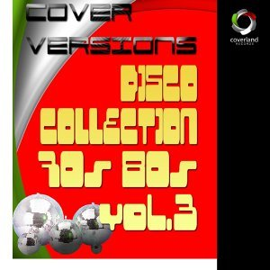 Disco Collection '70'80 Vol. 3 歌手頭像