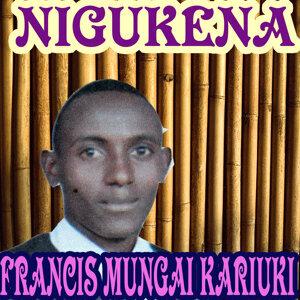Francis Mungai Kariuki 歌手頭像