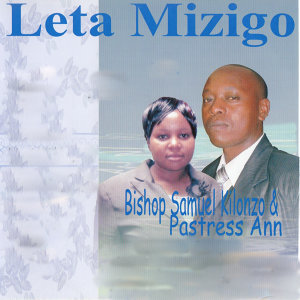 Bishop Samuel Kilonzo & Pastress Ann 歌手頭像