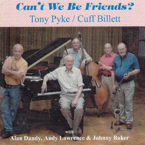 Tony Pyke & Cuff Billett 歌手頭像