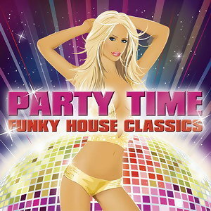 Party Time: Funky House 歌手頭像