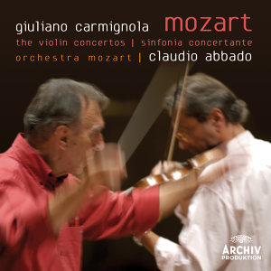 Claudio Abbado,Giuliano Carmignola,Orchestra Mozart 歌手頭像