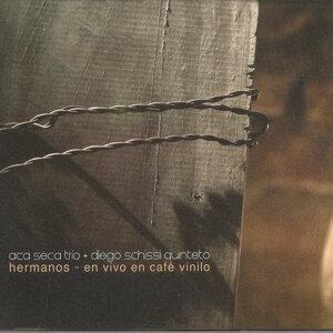 Aca Seca Trío y Diego Schissi Quinteto 歌手頭像