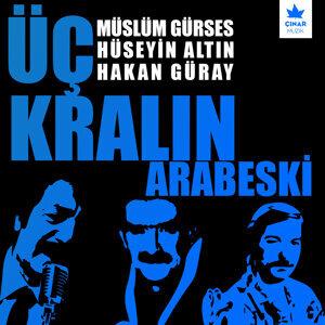 Hüseyin Altın & Müslüm Gürses & Hakan Güray 歌手頭像