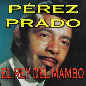 Pérez Prado y Su Gran Orquesta
