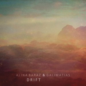 Galimatias & Alina Baraz