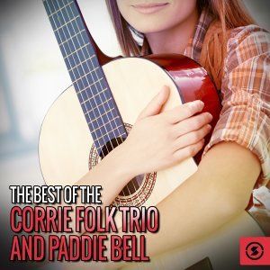 The Corrie Folk Trio and Paddie Bell