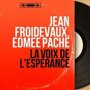 Jean Froidevaux, Edmée Pache 歌手頭像
