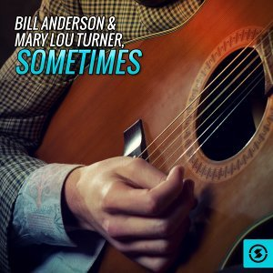 Bill Anderson, Mary Lou Turner 歌手頭像